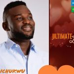 Obichukwu Ultimate Love Biography & Profile | Age, Occupation and Pictures