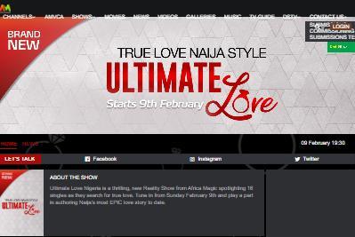 Ultimate Love Nigeria Website @ www.africamagic.dstv.com/show/ultimate-love