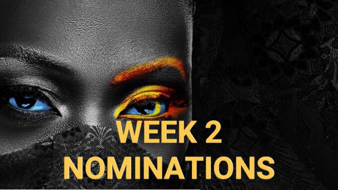Nomination Result for Week 2 in BBNaija 2020.